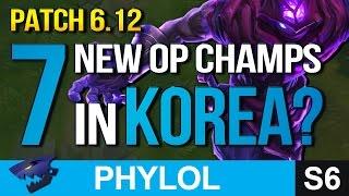 7 NEW KOREAN OP PICKS SO FAR IN Patch 6.12 - Builds & Masteries etc (League of Legends)