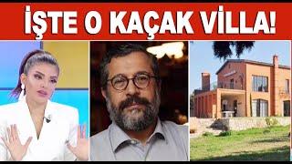 Soner Yalçın'ın kaçak villası ortaya çıktı! Video