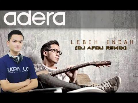 Adera- Lebih Indah (DJ AFDU Remix)