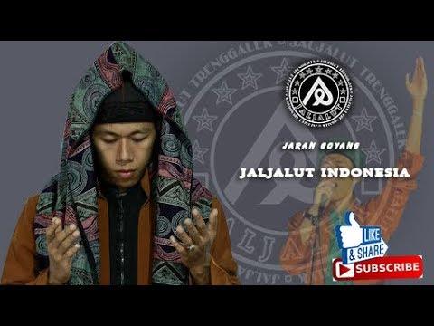 JARAN GOYANG VERSI SHOLAWAT JALJALUT ][ JALJALUT INDONESIA