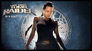 Tomb Raider - Il film in 6 minuti e mezzo