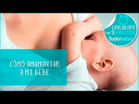Cómo amamantar a tu bebé