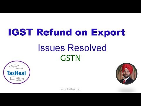 IGST Refund on export of goods : Issues Resolved by GSTN