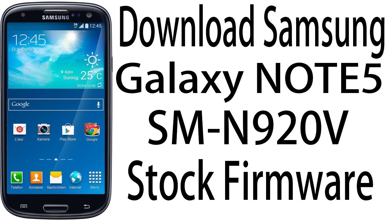 Download Samsung Galaxy NOTE5 SM-N920V Stock Rom ! Official