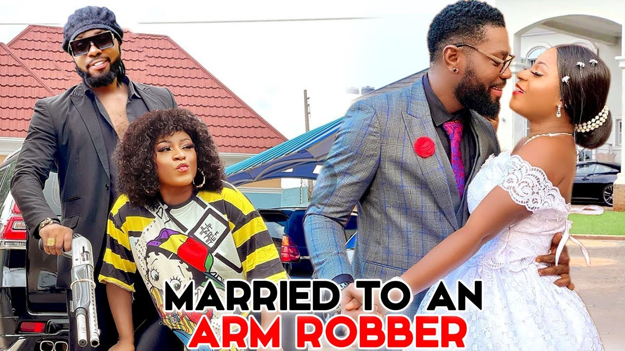 Download MARRIED TO AN ARMED ROBBER 5&6 (Trending New Movie)DESTINY ETIKO & JERRY WILLIAMS 2021 LATEST MOVIE