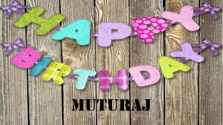 Muturaj   Birthday Wishes