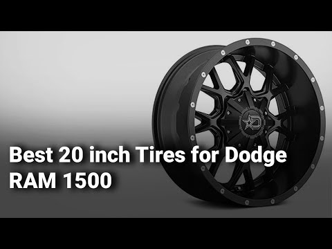 Best 20 inch Tires for Dodge RAM 1500