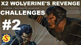 Challenges - Part 2 (Silver) - X2: Wolverine