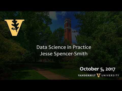 Data Science Visions Colloquium - Vanderbilt University - 10/05/2017 - Jesse Spencer-Smith, HCA