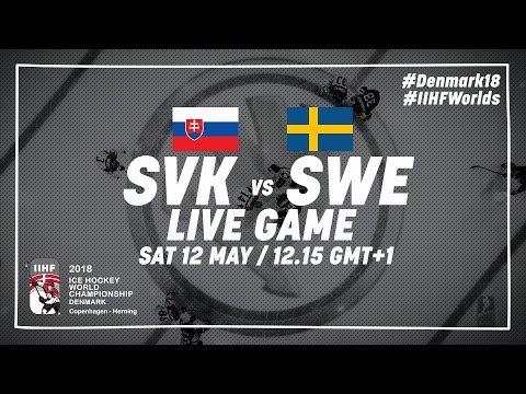 Slovakia - Sweden | Live | 2018 IIHF Ice Hockey World Championship