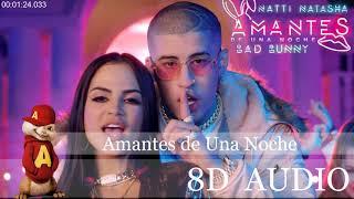 (8D AUDIO) Amantes de Una Noche (LYRICS) - Natti Natasha ft. Bad Bunny