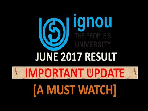 [IMPORTANT UPDATE]IGNOU RESULT 2017 (YOUR DOUBT & MY ANSWER)[A MUST WATCH]