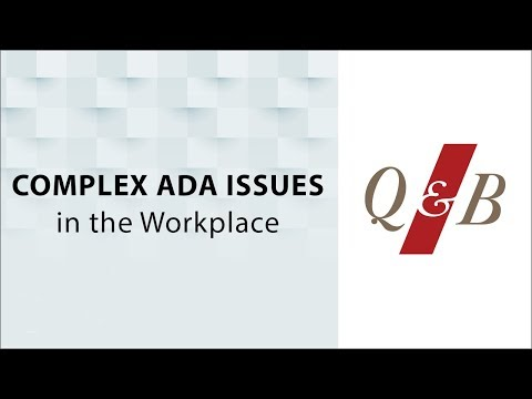 Complex ADA Issues In The Workplace