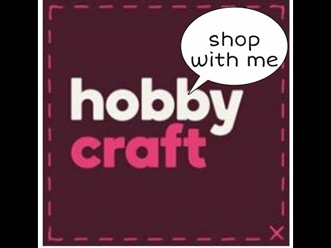 HOBBY CRAFT - Shop With Me