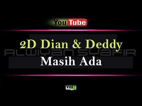 Karaoke Dian Pramana Poetra & Deddy Dhukun - Masih Ada (Karaoke Tanpa Vokal)