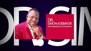 MARRIAGEOLOGY Special With Dr. Simon Adebayo (The Marriage Technocrat) - CTV @8    8:30am – 9:30am