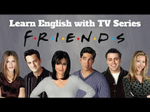 English Fluency with TV Series: Friends