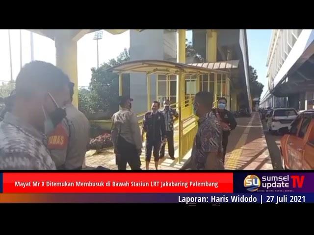 Mayat Mr X Ditemukan Membusuk di Bawah Stasiun LRT Jakabaring Palembang