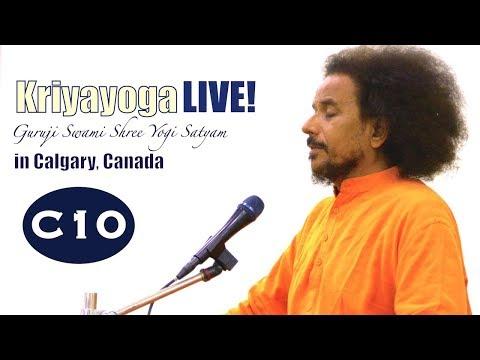 Kriyayoga LIVE 07-03-2018 6am (C10) Calgary, PART 1