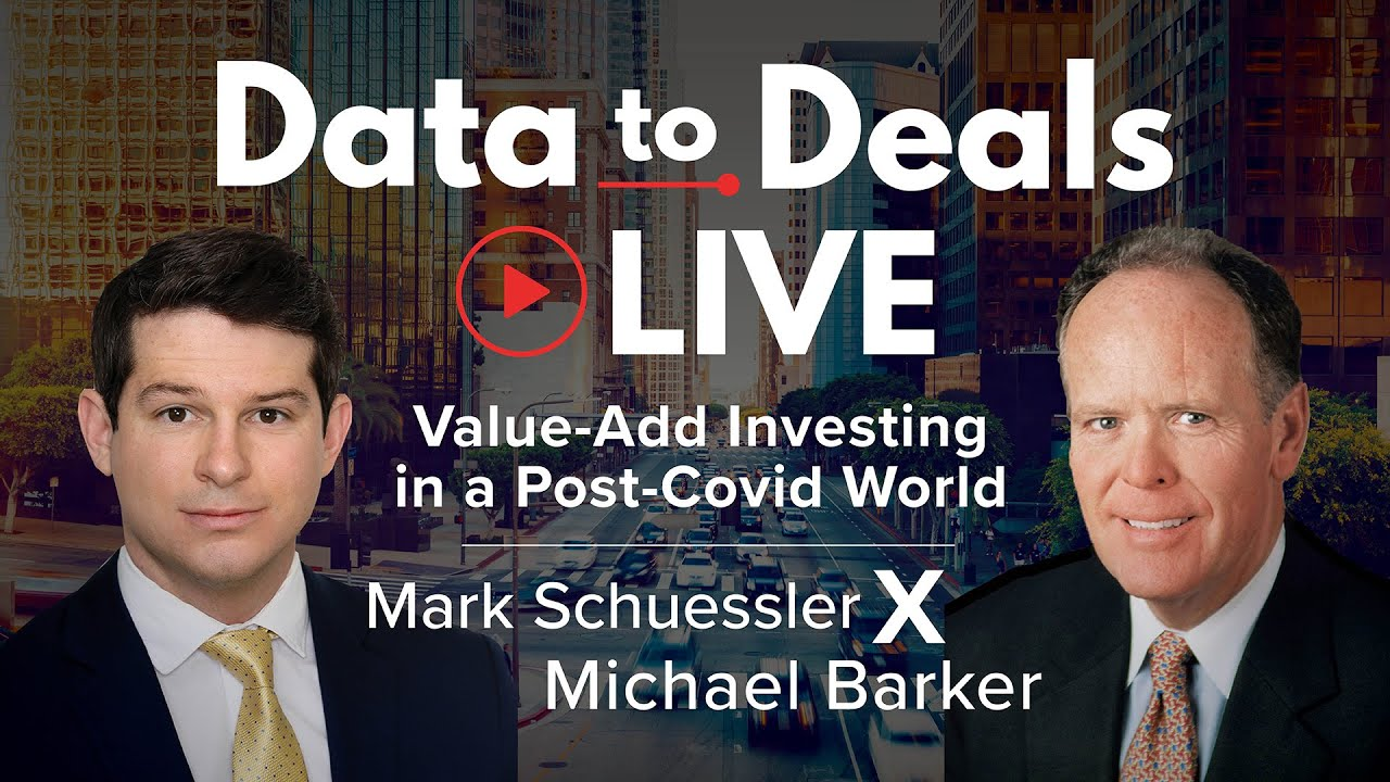 Value Add Investing in a Post-Covid World | Mark Scuessler | Michael Barker