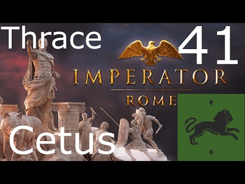 Imperator Rome as Thrace with 2.0 update - Part 41 - This is getting silly |