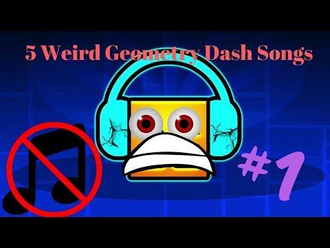 Top 5 WEIRDEST Geometry Dash Songs!!! // [GD]