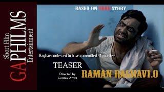 Raman Raghav 1.0 |Short Film | Teaser | GA Philms | Based On Mumbai Serial Killer