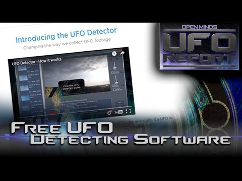 Free UFO Detecting Software! - Open Minds UFO Report