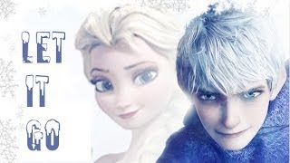 Jack Frost and Elsa || Let It Go