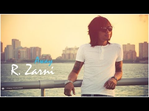"R.ZarNi _ Away "" R.ဇာနည္ - အေ၀း "" [ Official Music Video ]"