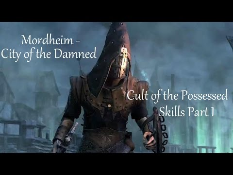 Let´s Play: Mordheim - City of the Damned, Cult of the Possessed, Skills 1 |