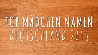 Top Mädchen Namen Deutschland 2016