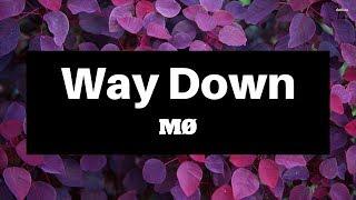 MØ - Way Down (Lyrics)   Panda Music