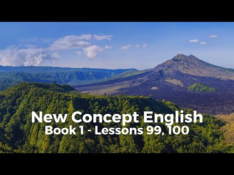 New Concept English - Book 1 - Lessons 99, 100