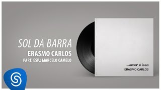 Baixar Erasmo Carlos - Sol Da Barra (Álbum Completo: Amor É Isso)