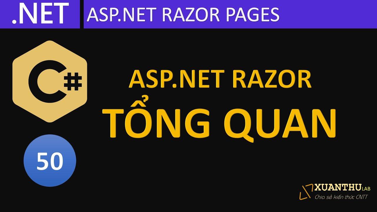 CS50 - (ASP.NET Razor  01) Giới thiệu và khởi tạo trang web với Razor Page, lập trình C# .NET Core