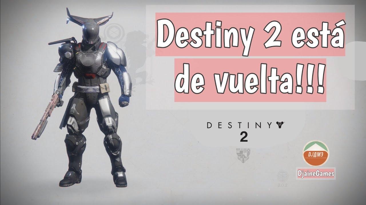 Destiny 2 está de vuelta!!!