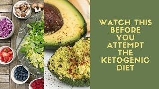 Watch this before you attempt the ketogenic diet