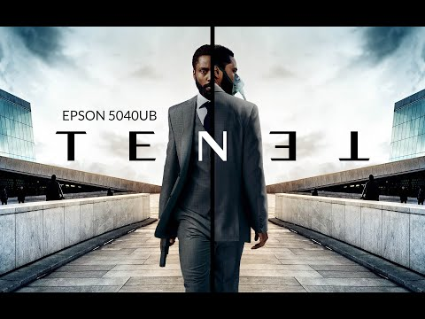 Epson 5040UB Tenet Final trailer