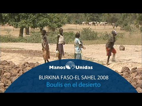 2008 - Burkina Faso - El Sahel, boulis en el desierto. Pueblo de Dios TVE y Manos Unidas