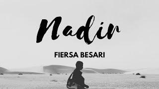 Download Lirik Fiersa Besari - Nadir | Unofficial Lyric Video