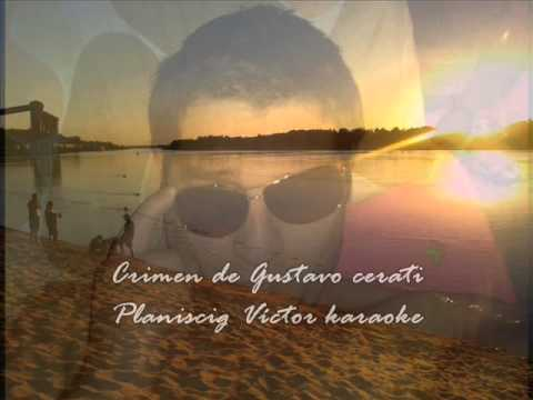 Crimen Gustavo Cerati karaoke Por Planiscig Víctor