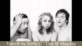 Toktok vs. Soffy O - Live @ Mayday 2002