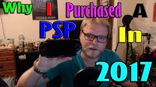 Why I Purchased a PSP (Playstation Portable) in 2017