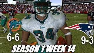WEEK 14 VS PATRIOTS - MADDEN 04 DOLPHINS FRANCHISE S1W14