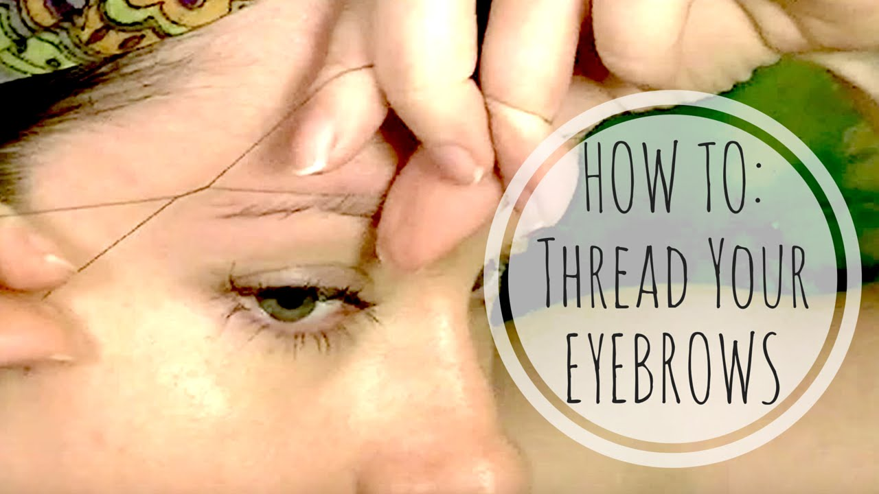 Eyebrow Threading Super Easy Step By Step Tutorial Youtube