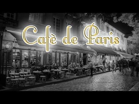 Café de Paris - 20 Grands Succès Françaises | Musique Française