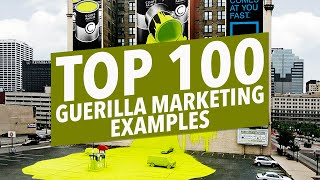 100 Best Guerilla Marketing Tactic Examples