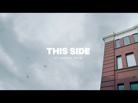 BIRDZ - This Side (ft. Serina Pech) (Official Video)