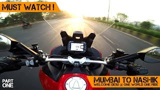 MUMBAI to Nashik on DUCATI Multistrada to Welcome DEBU | ONE WORLD ONE RIDE | Part1 - The RIDE